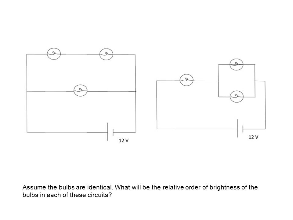 Assume the bulbs are identical. What will be the relative order of brightness of the bulbs in each of these circuits?