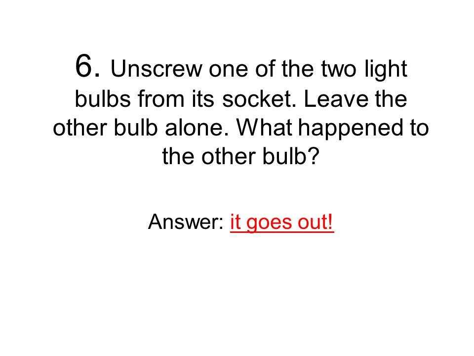 variable = # of light bulbs bulbs brightness 1 bulb 2 bulbs