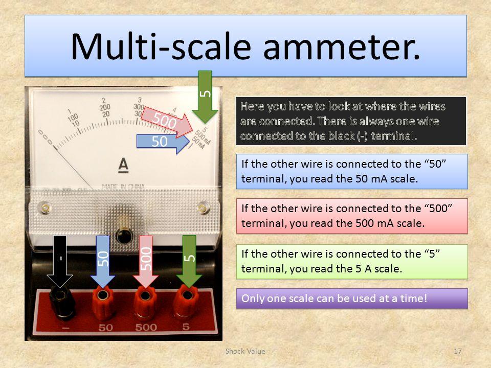 Multi-scale ammeter.