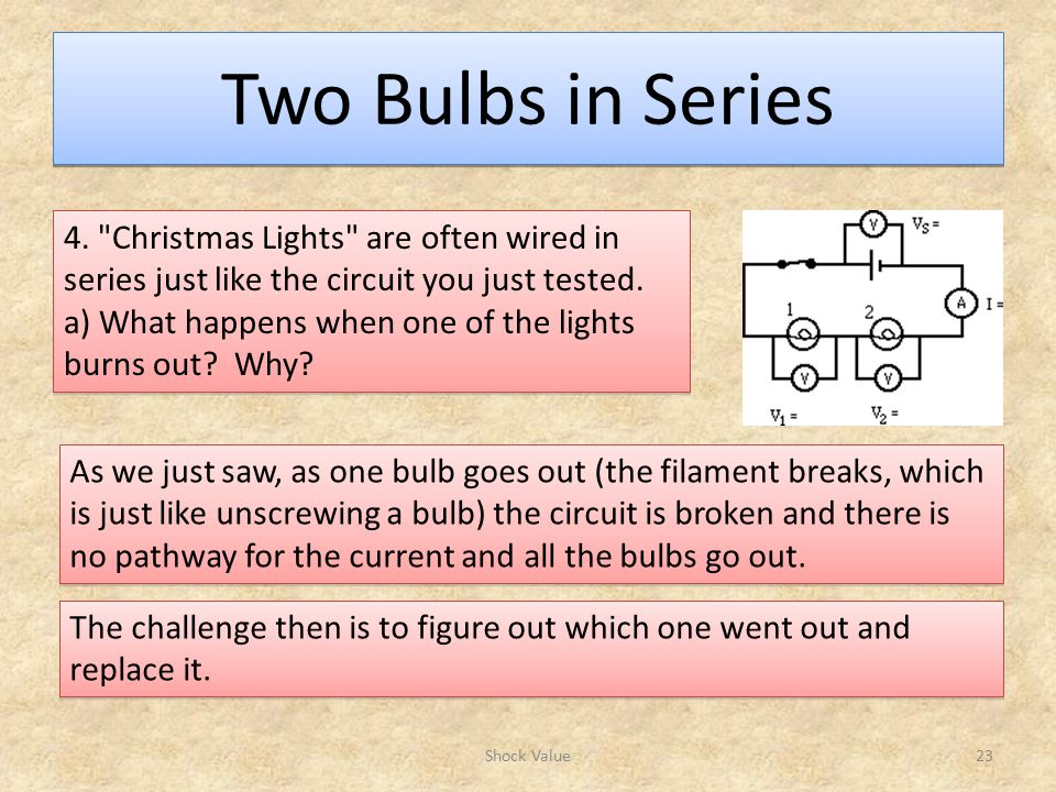 Two Bulbs in Series Shock Value23 4.