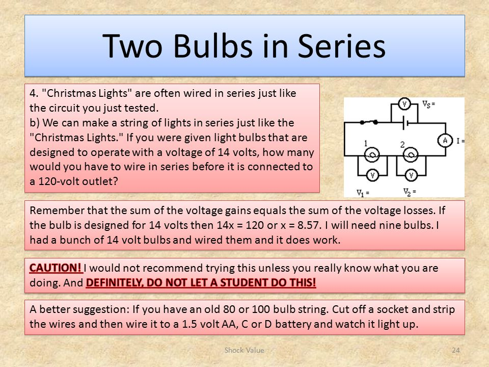 Two Bulbs in Series Shock Value24 4.