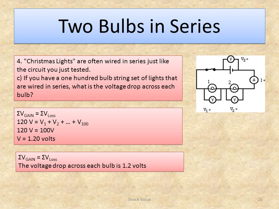 Two Bulbs in Series Shock Value25 4.
