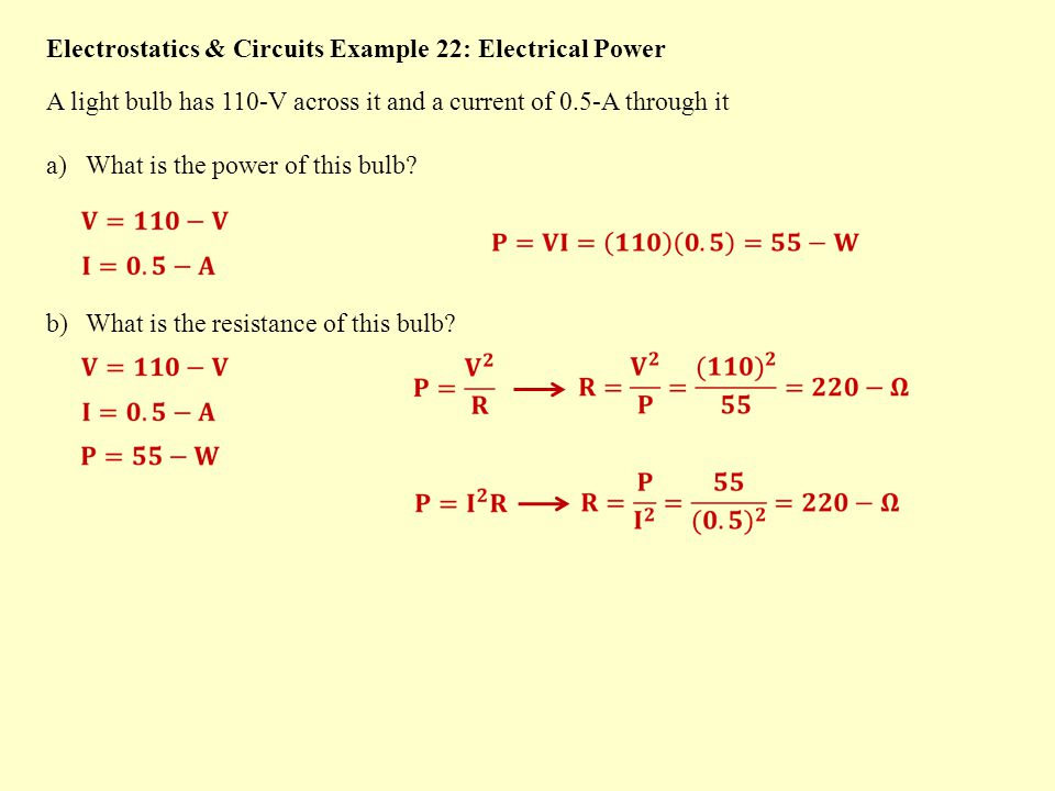 Electrical Power Electical Power is measured in Watts If the electrical Device is an Ohmic Resistor: OR