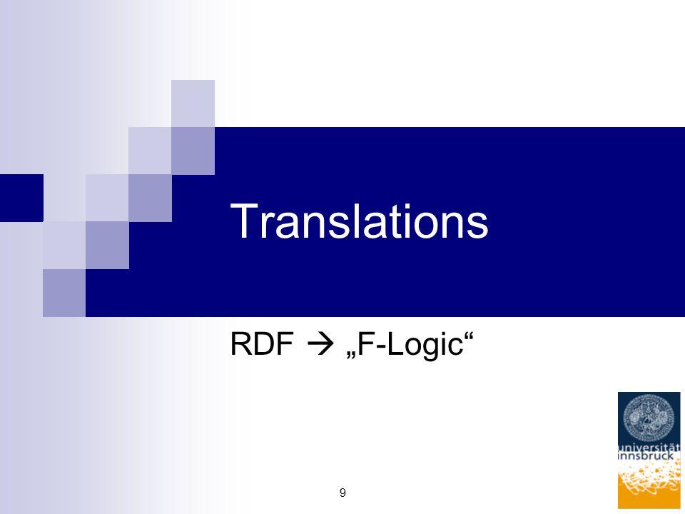 """9 Translations RDF  """"F-Logic"""