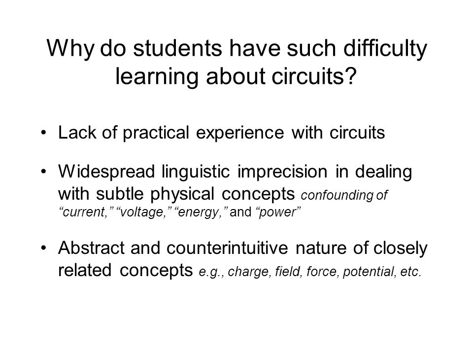 Why do students have such difficulty learning about circuits.