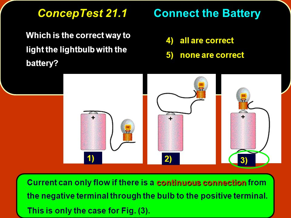 ConcepTest 21.11aLightbulbs Two lightbulbs operate at 120 V, but one has a power rating of 25 W while the other has a power rating of 100 W.
