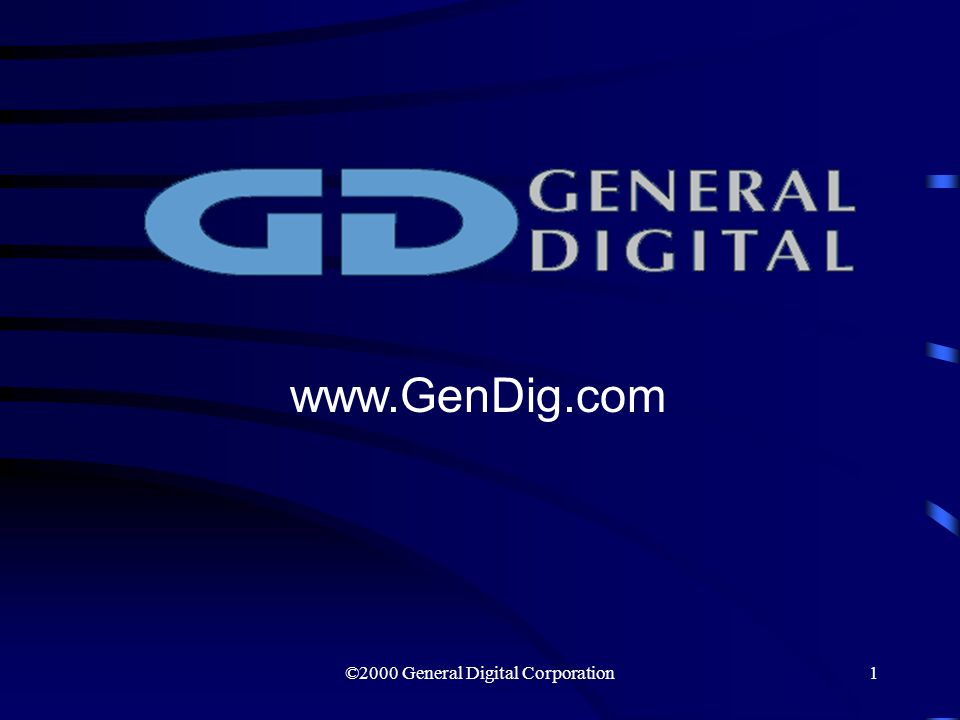 ©2000 General Digital Corporation1 www.GenDig.com