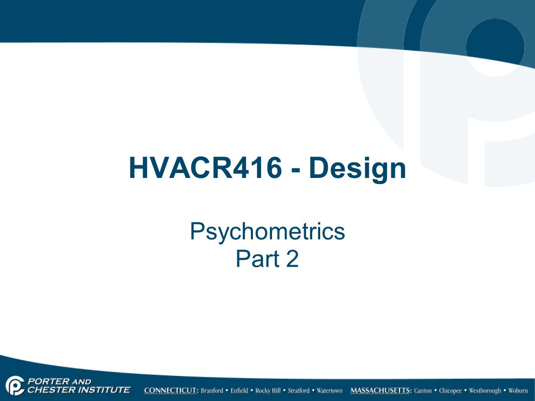 HVACR416 - Design Psychometrics Part 2