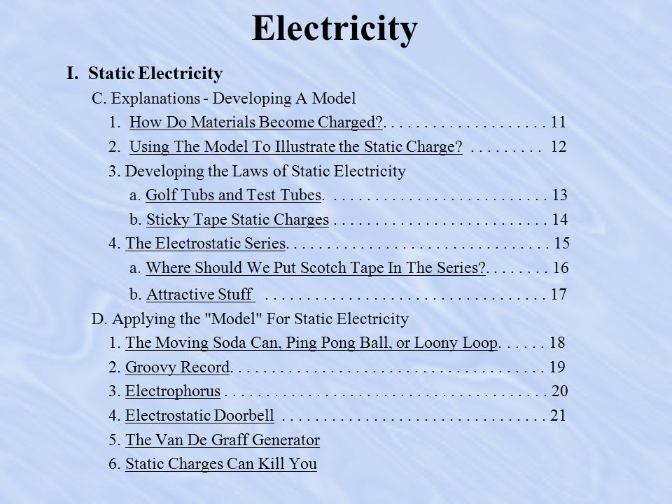 Electricity I.Static Electricity C. Explanations - Developing A Model 1.