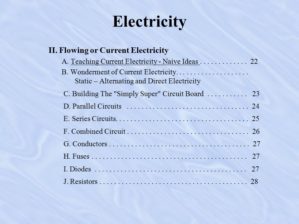 Electricity I. Static Electricity C. Explanations - Developing A Model 1.