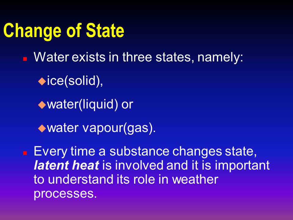 Latent Heat Lesson 11