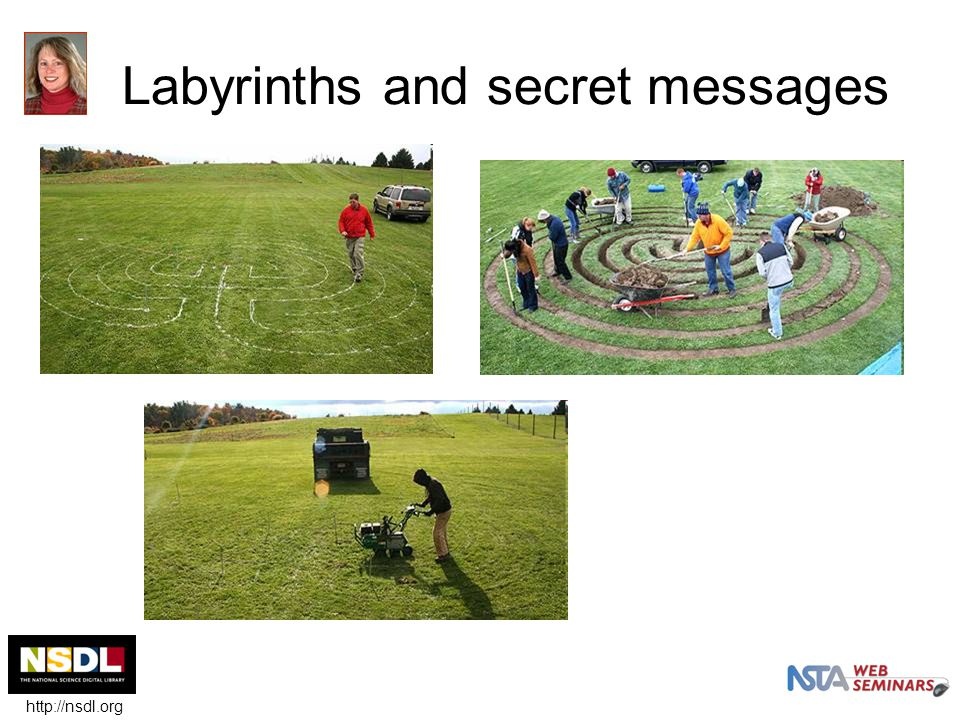 Labyrinths and secret messages http://nsdl.org