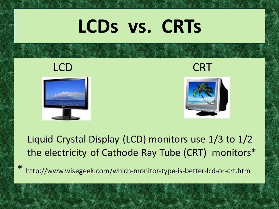 LCDs vs.