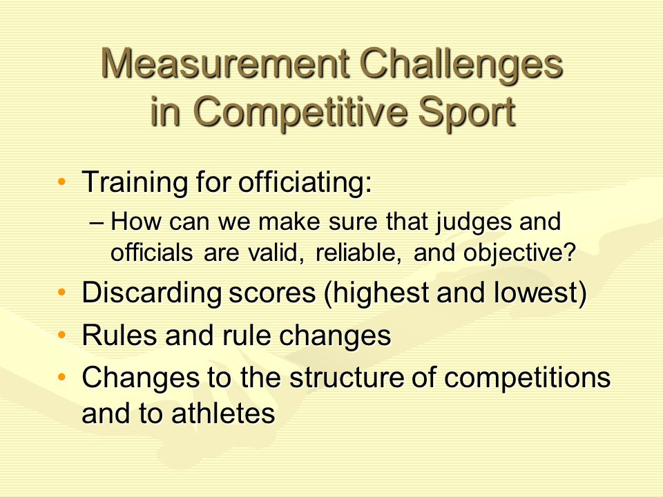Your Viewpoint What are examples of measurement issues that you've observed in sporting events.