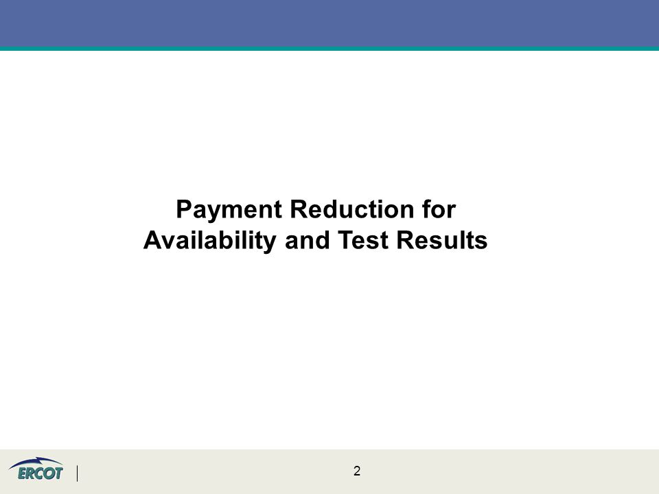 2 Payment Reduction for Availability and Test Results