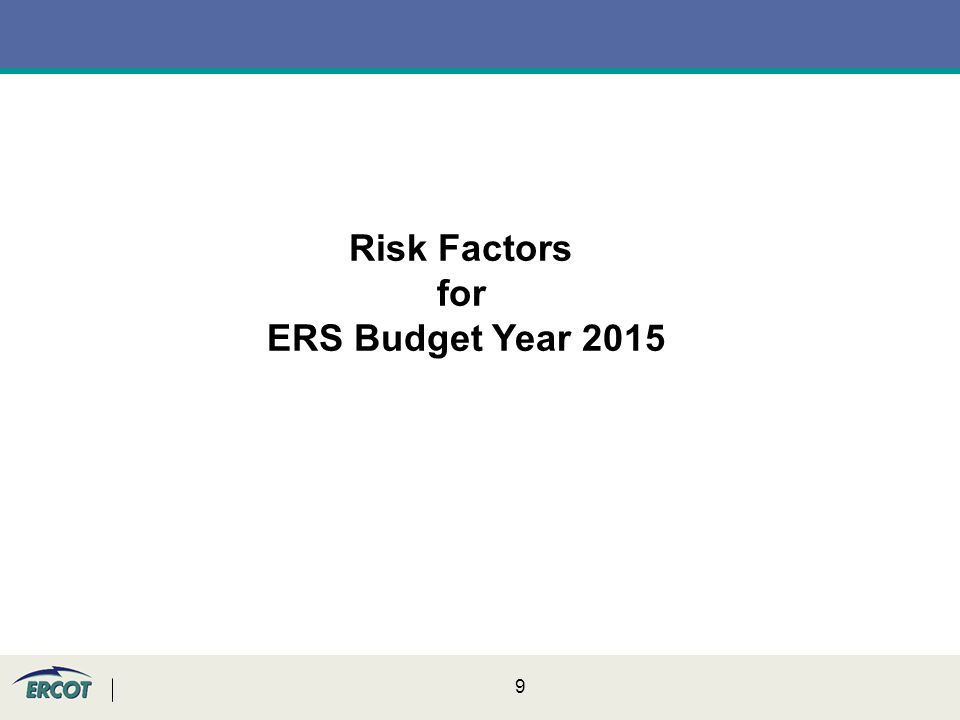 9 Risk Factors for ERS Budget Year 2015