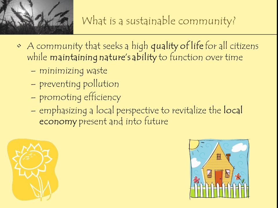 What is a sustainable community.