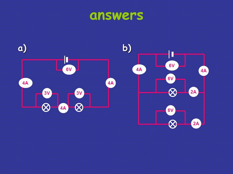 answers 3V 6V 4A 6V 4A 2A 4A a)b)