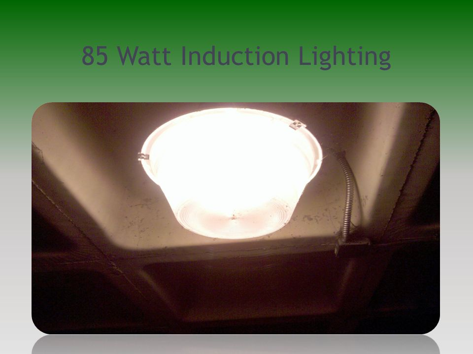 85 Watt Induction Lighting