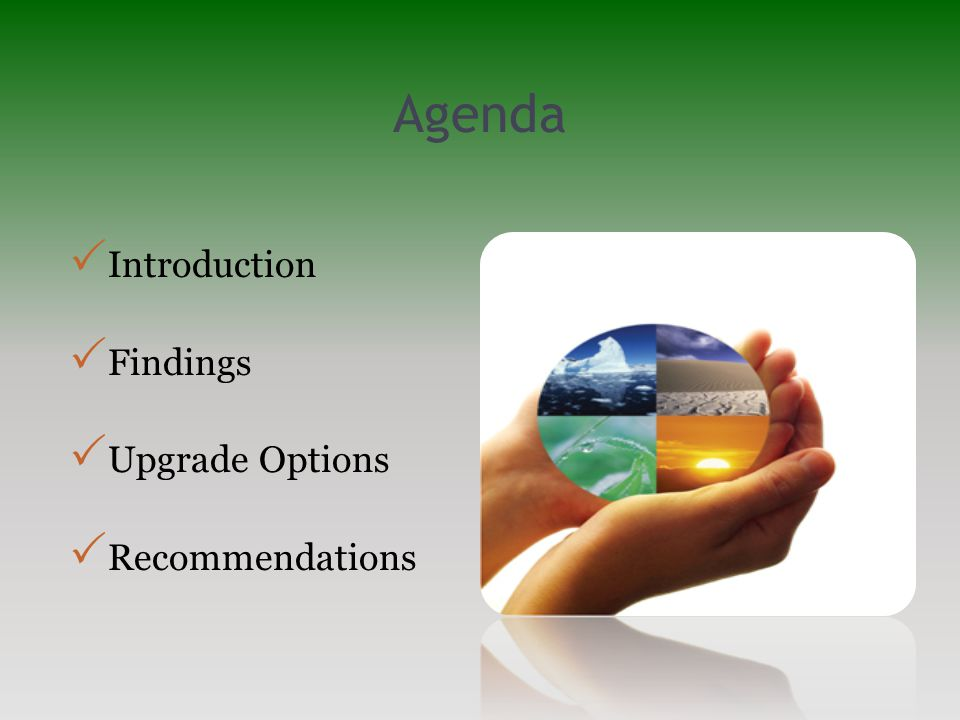 Agenda  Introduction  Findings  Upgrade Options  Recommendations