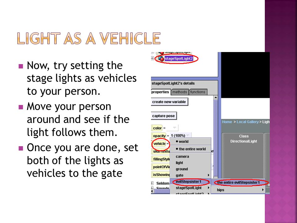 Now, try setting the stage lights as vehicles to your person.