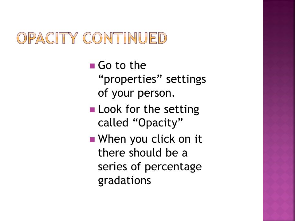 Go to the properties settings of your person.