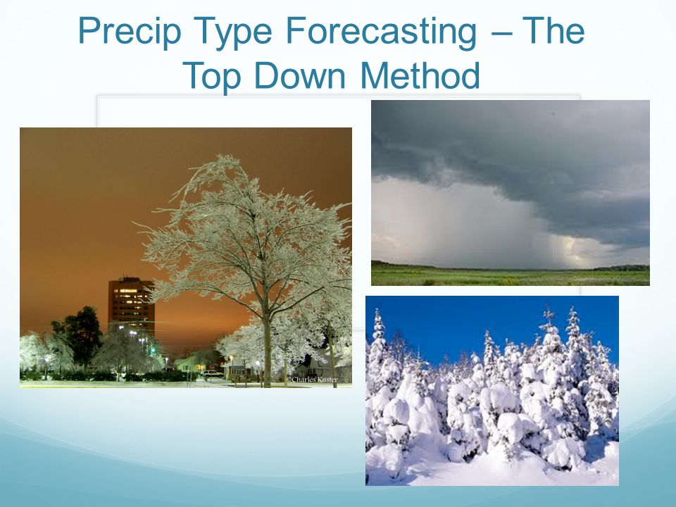 Precip Type Forecasting – The Top Down Method