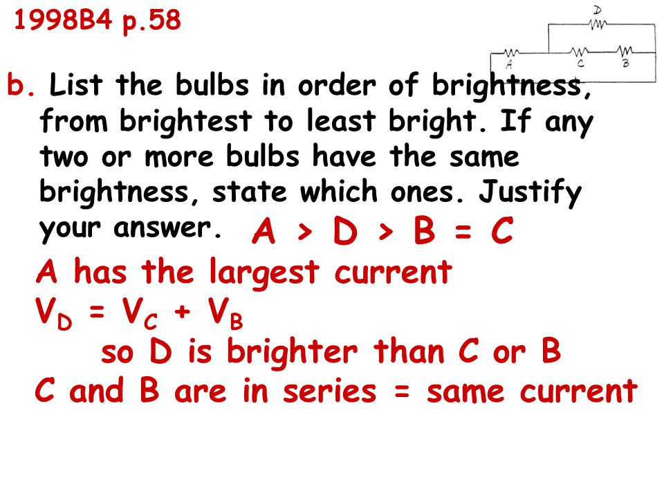 b. List the bulbs in order of brightness, from brightest to least bright.