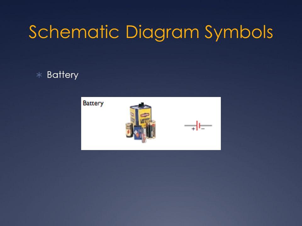 Schematic Diagram Symbols  Battery