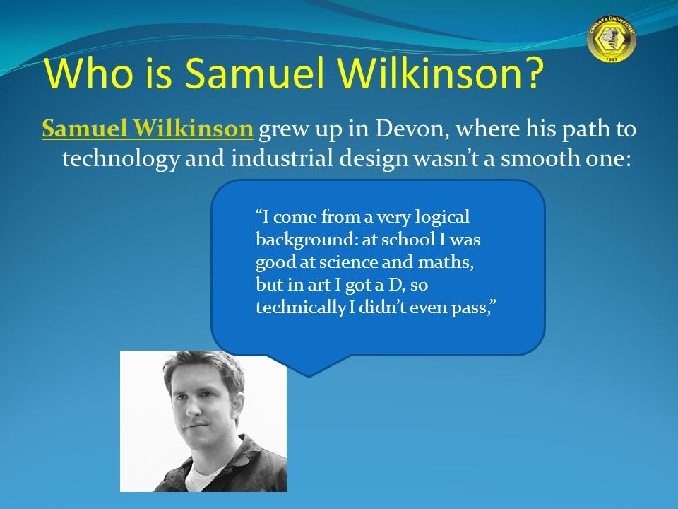 The turning point came aged 15 during an internship with an architect, where Wilkinson discovered computer-aided design.