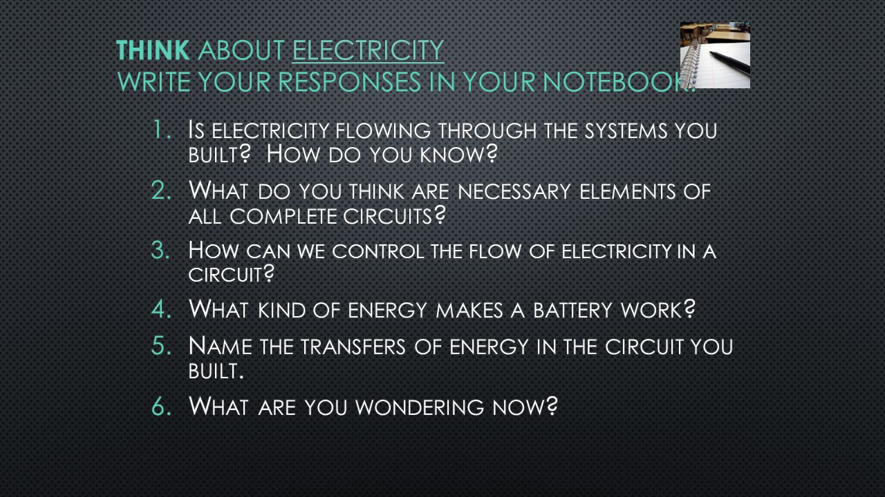 HOW DO YOU THINK A BATTERY WORKS? BATTERY