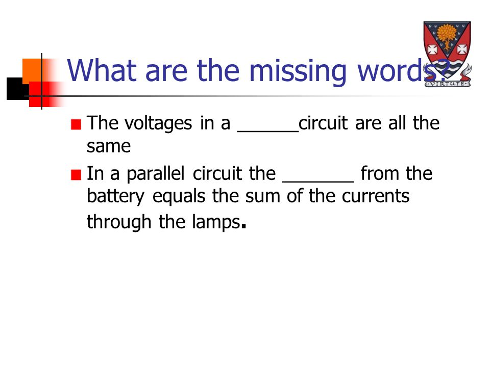 Circuits Draw a circuit with a bulb a battery and a meter which will allow you to measure the voltage across the bulb Now add a meter to measure the current in the bulb.