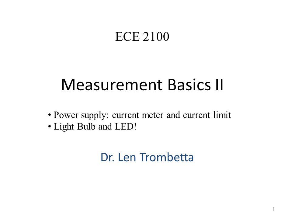 Measurement Basics II Dr.