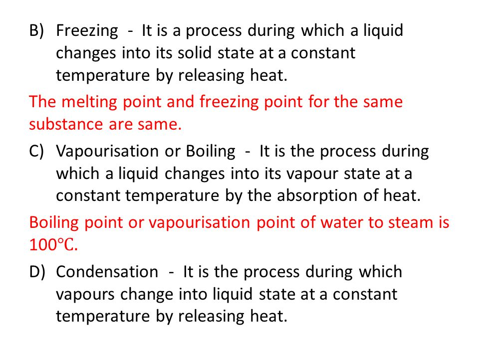 E.Sublimation - It is a process in which solid directly converts into gaseous state.
