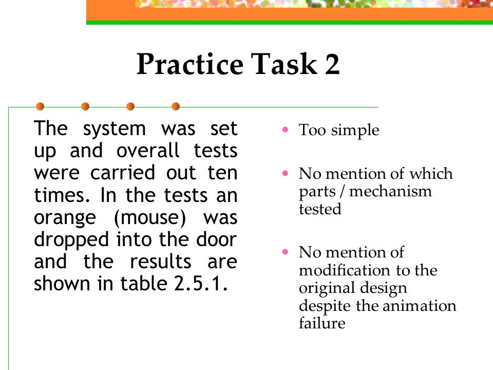 Practice Task 2 The system was set up and overall tests were carried out ten times.