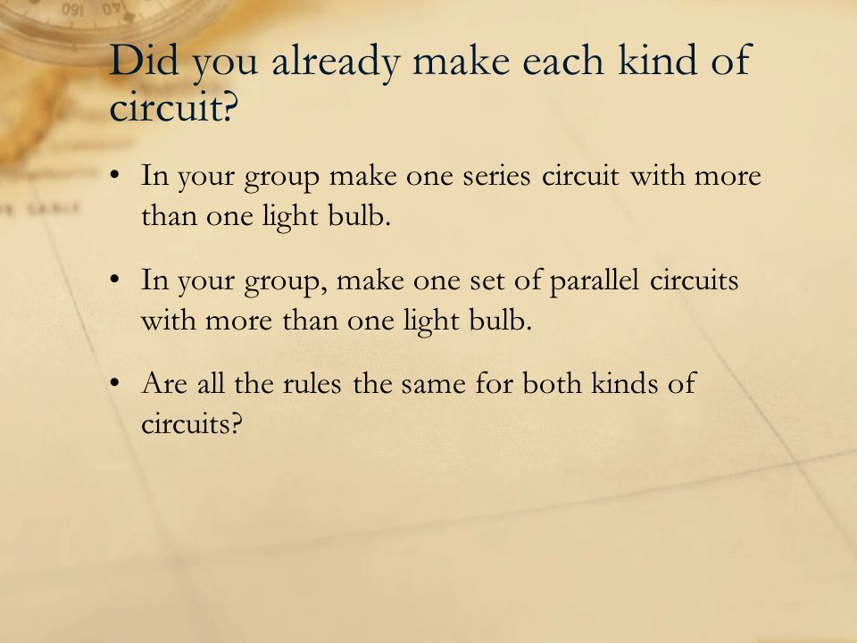 Did you already make each kind of circuit.