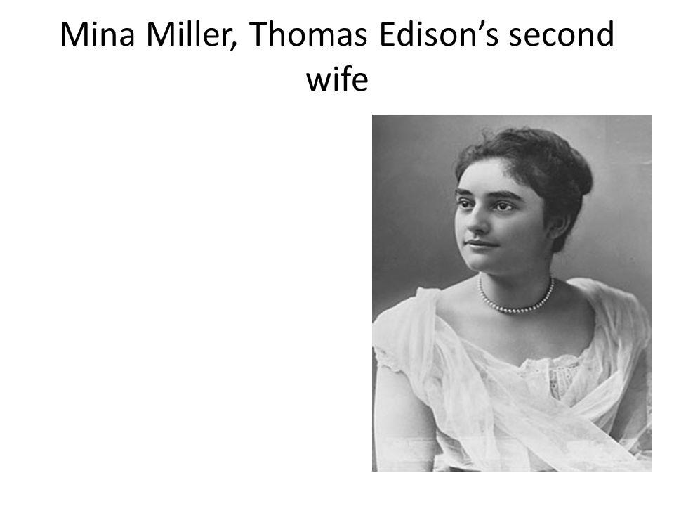 Mina Miller, Thomas Edison's second wife