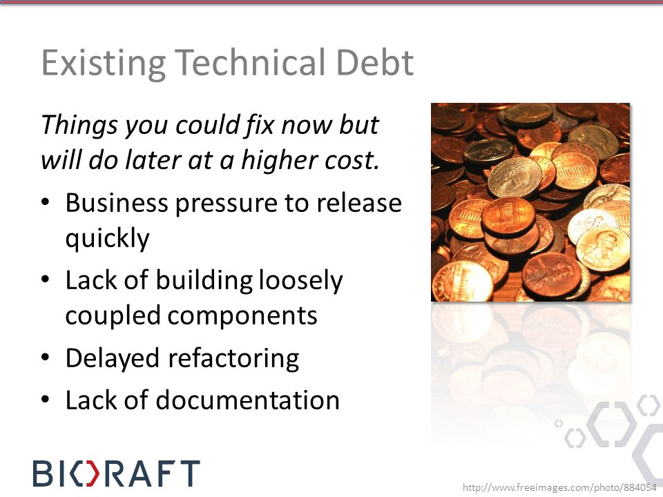 Things you could fix now but will do later at a higher cost.