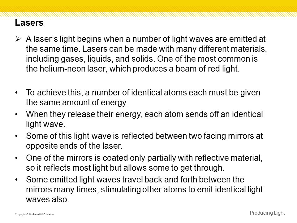 Coherent Light  Coherent light is light of only one wavelength that travels in one direction with a constant distance between corresponding crests.