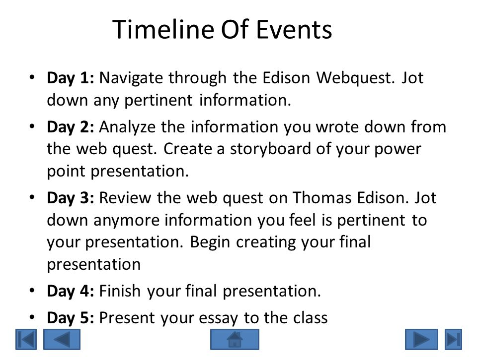 Your Task You will navigate through this web quest on Thomas Edison.