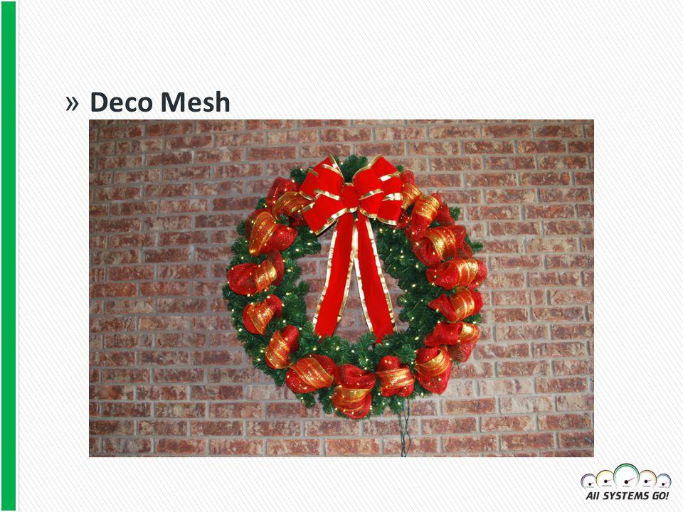 » Deco Mesh