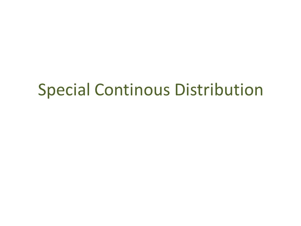 Special Continous Distribution