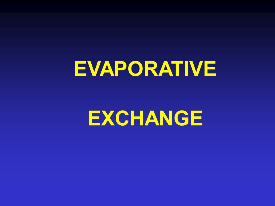 EVAPORATIVE EXCHANGE