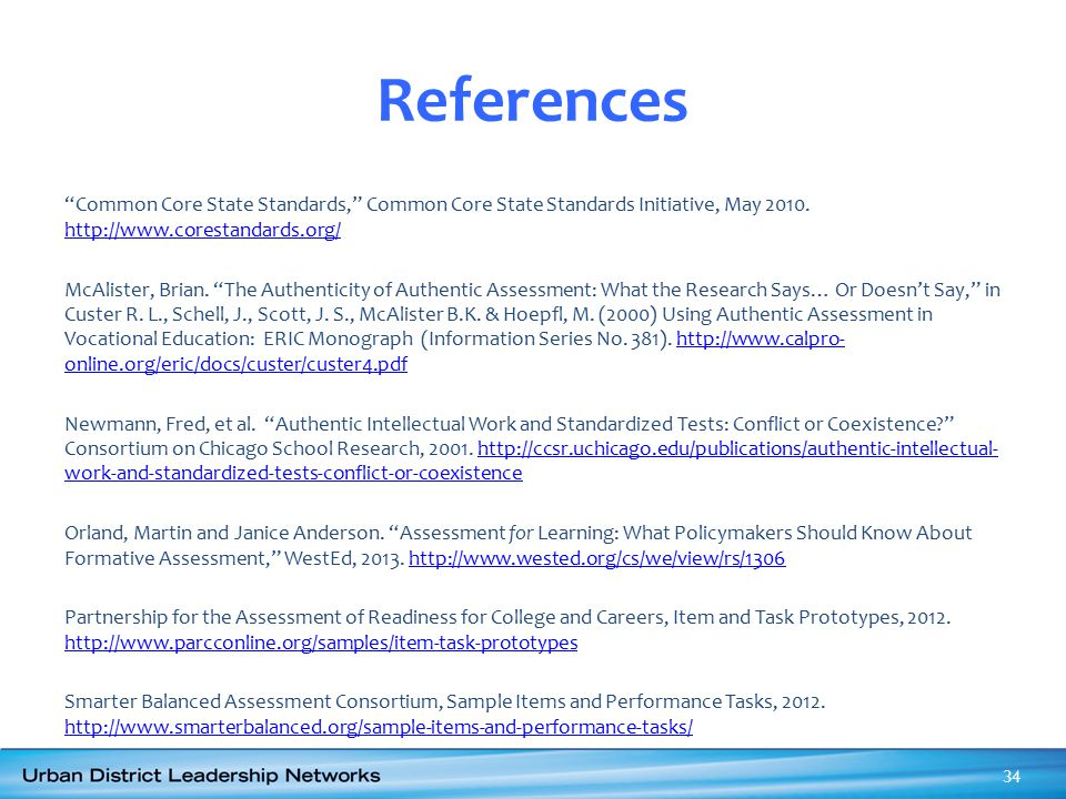 """References """"Common Core State Standards,"""" Common Core State Standards Initiative, May 2010. http://www.corestandards.org/ http://www.corestandards.org"""