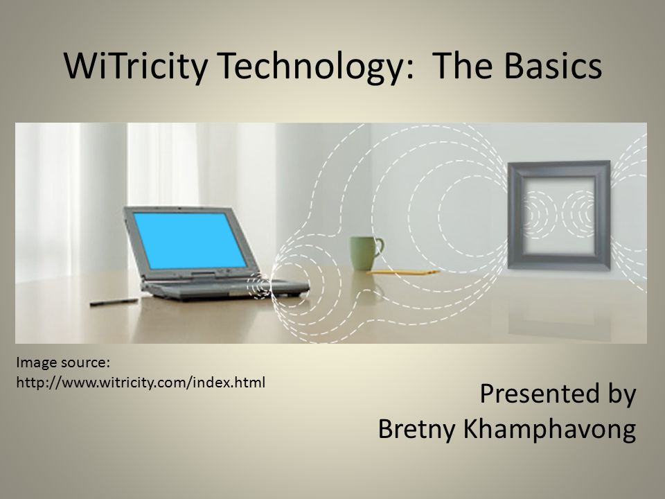 WiTricity… What is it.
