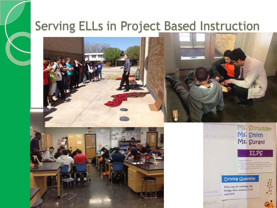 Serving ELLs in Project Based Instruction