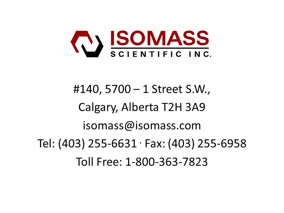 #140, 5700 – 1 Street S.W., Calgary, Alberta T2H 3A9 isomass@isomass.com Tel: (403) 255-6631.