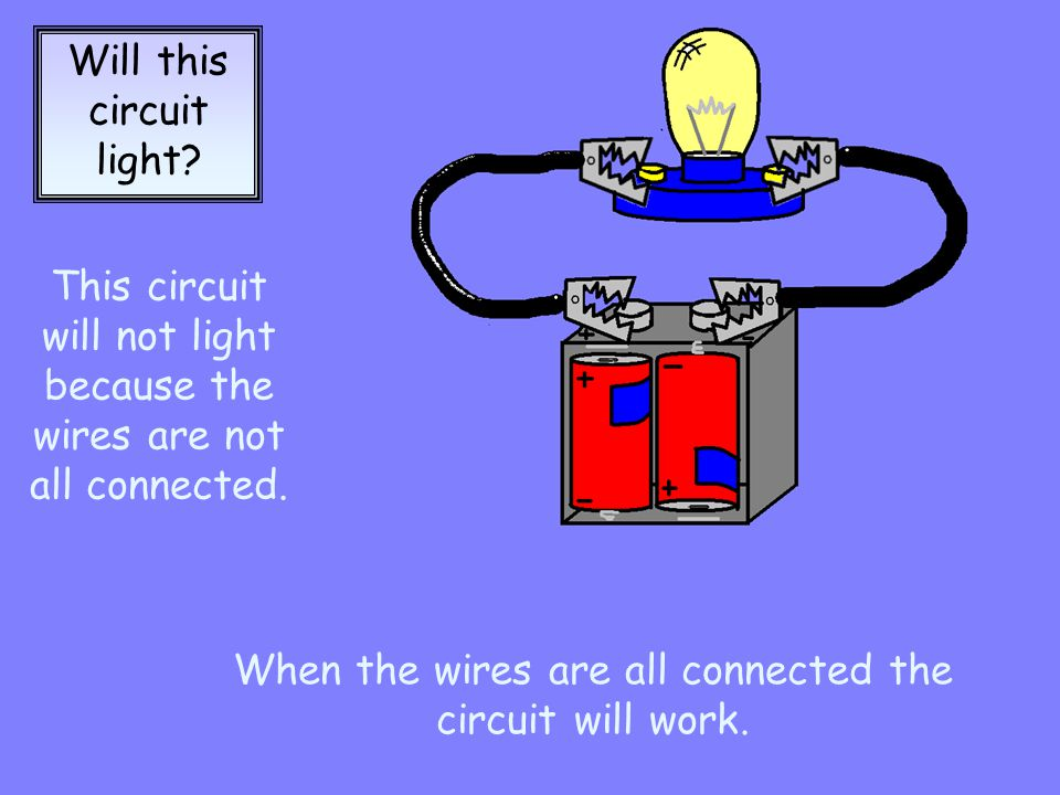 Will this circuit light.This circuit will light because everything is connected properly.