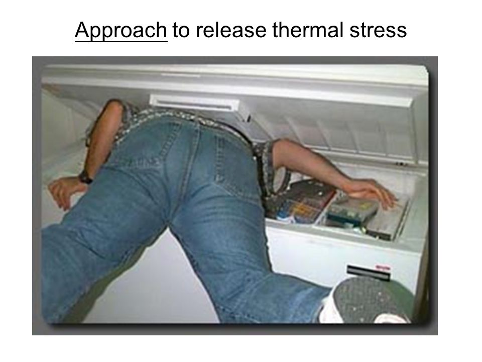 Approach to release thermal stress