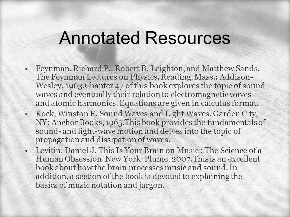 Annotated Resources Feynman, Richard P., Robert B.